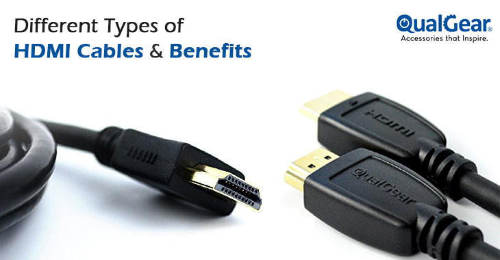 Different Types of HDMI Cables & Benefits