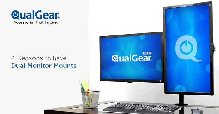 4 Reasons to Have Dual Monitor Mounts